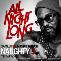 All Night Long with Naughty J
