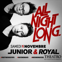 All Night Long with Junior & Royal
