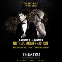 NYE Celebration Week : Nicolas Monier Vs Dj Kol
