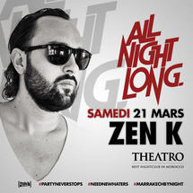 All Night Long w/ ZEN K