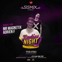 SISMIX x Ladies Night x Mr Magnetix - Adrien F