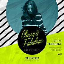 Classy & Fabulous - The Famous Ladies Night